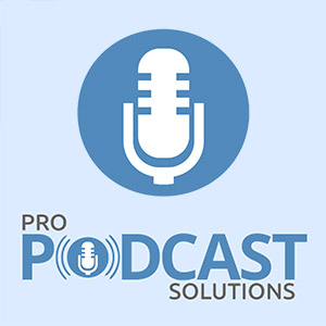 Podcast Editing by Pro Podcast Solutions