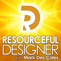 Resourceful Designer with Mark Des Cotes