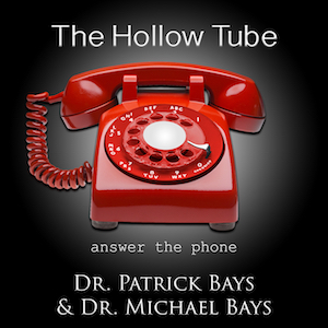 The Hollow Tube Podcast