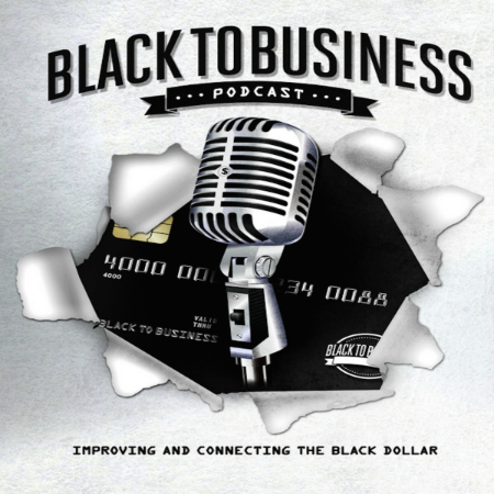 Black to Business Podcast