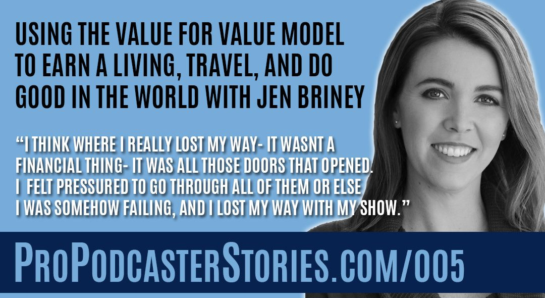 Jen Briney on Pro Podcaster Stories