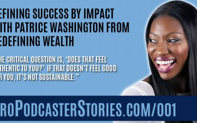Defining Success by Impact with Patrice Washington from Redefining Wealth