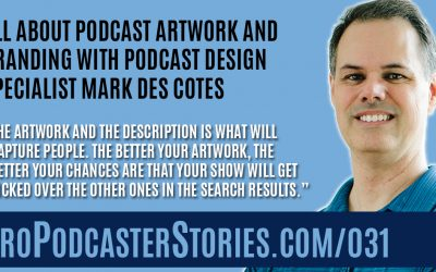 All About Podcast Artwork and Branding with Podcast Design Specialist Mark Des Cotes