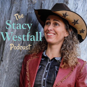 Stacy Westfall Podcast