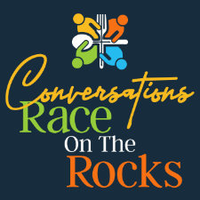 Conversations Race on the Rocks